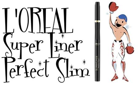 L'oreal Super Liner Perfect Slim и MAYBELLINE Master Precise