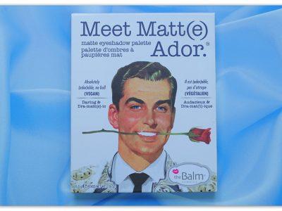 Мой третий мужчина – The Balm Meet Matt(e) Ador