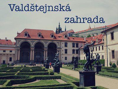 Прага: Вальдштейнский сад